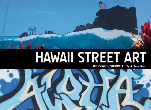Hawaii Street Art Graffiti Book